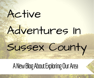 View Our Blog - Active Adventures In Sussex County